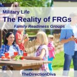 Military Life: The Reality of FRG's (Family Readiness Groups)