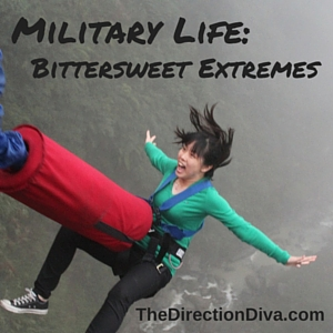 Thumbnail image for Military Life:  Bittersweet extremes by Judy Davis, The Direction Diva