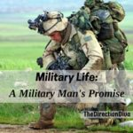 Military Life: A Military Man's Promise