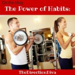 The Power Of Habits by Judy Davis, The Direction Diva