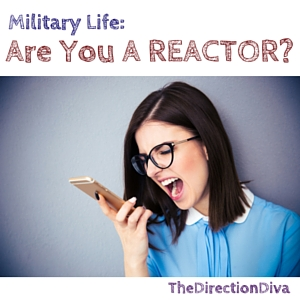 Military Life: Are You A Reactor