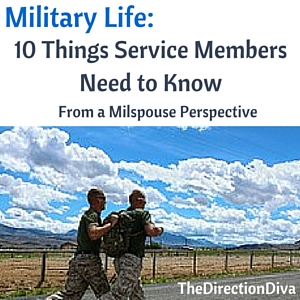 Thumbnail image for Military Life: 10 Things Service Members Need to Know – From a Milspouse Perspective